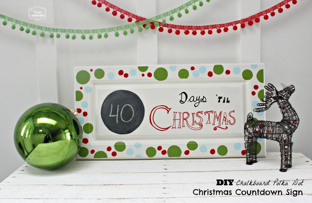 DIY Chalkboard Polka Dot Christmas Countdown Sign at thehappyhousie